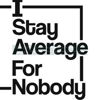 I Stay Average For Nobody Quote Art Print, Motivational Wall Decor, Gym Art, Fitness Decor, Workout Motivation, Inspiring Art, Fitspiration