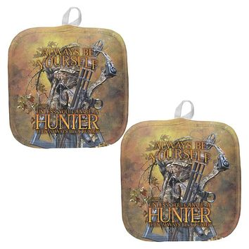 Always Be Yourself Unless Bow Hunter All Over Pot Holder (Set of 2)