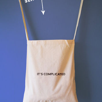 It's Complicated, Typographical Natural Cotton Tote Bag/Maxi Bag/Canvas Tote Bag