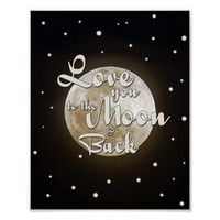Love you to the moon and back motivational poster