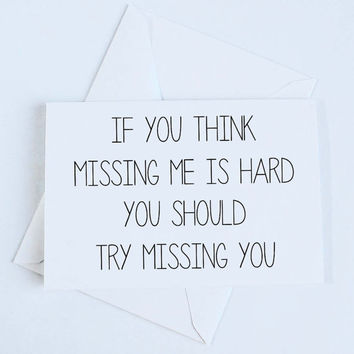 Missing you, Funny cute card, Thinking of you, Miss you