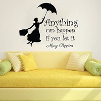 Mary Poppins Wall Decal Quote Vinyl Sticker Decals Quotes Anything Can Happen If You Let It Wall Decal Quote Wall Decor Nursery Bedroom Baby Room ZX234