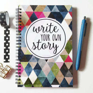 Writing journal, spiral notebook, sketchbook, bullet journal, colorful, motivational, blank lined or grid paper - Write your own story