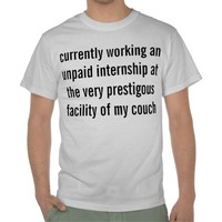 unpaid internship t shirt