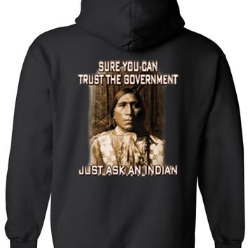 Men's/Unisex Zip-Up Hoodie Sure You Can Trust The Government. Just Ask An Indian