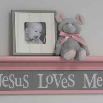 "Pink and Gray Baby Nursery - Jesus Loves Me - Sign on 24"" Shelf Christian Wall Art for Nursery"