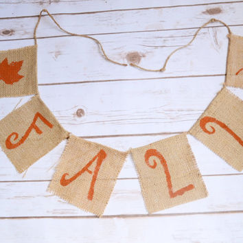 Fall Burlap Banner  - Thanksgiving decor - Fall Leave Banner - burlap banner - fall mantle decor - thanksgiving banner