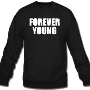 Forever Young Crew Neck
