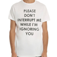 Don't Interrupt Me T-Shirt