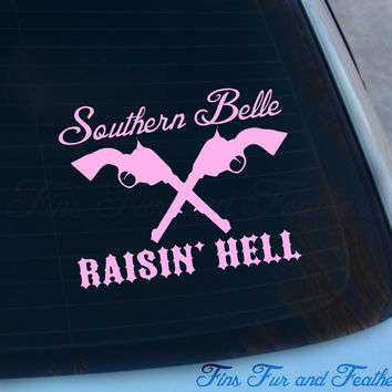 Southern belle raisin hell decal southern girl sticker raisin hell girly pistols