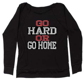 Go Hard Or Go Home Workout Slouchy Off Shoulder Oversized Sweatshirt