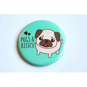 Pugs & Kisses! – Cute Pug Dog Magnet, Pin, or Mirror