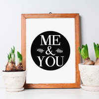 You and Me - Typography Print