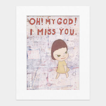 Nara: OH! MY GOD! I MISS YOU, Matted Print