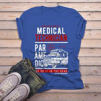 Men's Funny Paramedic T-Shirt EMT Shirts Do It In Rear Tee Ambulance Shirt