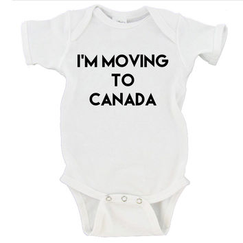 I'm Moving To Canada President Donald Trump Republican Gerber Onesuit ® | Newborn - 24 Months