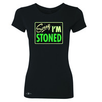 Zexpa Apparel™ I'm Stoned Weed Smoker Women's T-shirt Fun Tee