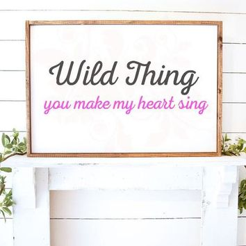 SVG DXF Wild Thing You make my heart sing Cut File Cutting File Commercial Use Instant Download Silhouette Studio Cameo Cricut Farmhouse