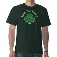 Irish Bar Tramp Funny T-shirt from Zazzle.com