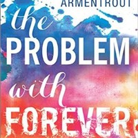 The Problem with Forever (Harlequin Teen)