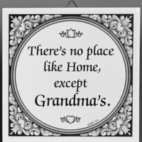 Tile Quotes: Grandma's Home