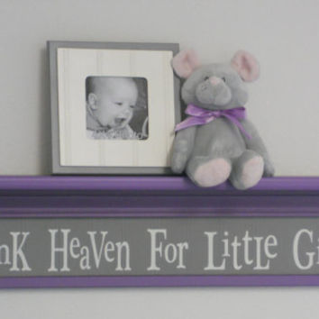 "Children Decor - Purple Gray Nursery Sign - Thank Heaven For Little Girls - Baby Girl Nursery Decor 30"" Wall Shelf"