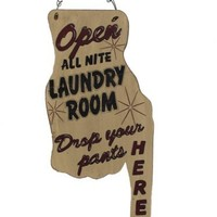 Ohio Wholesale Laundry Collection Drop Your Pants Here Wall Art