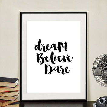 "Home Decor Motivational Printable Quote ""Dream Believe Achieve"" Inspirational Workspace Digital Typography Art Print - Instant download"