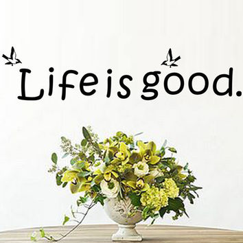 "New Design ""Life Is Good"" PVC Removable Wall Sticker Decor Witness your Growth for bedroom living rooms SM6"