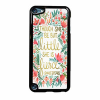 Red Flowers Though She Be But Little She Is iPod Touch 5th Generation Case