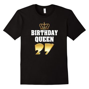 Birthday Queen 27 Years Old Shirt