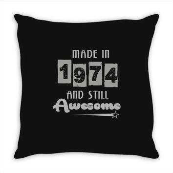 made in 1974 and still awesome Throw Pillow