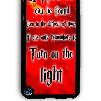 IPod 5 Case - Hard (PC) Cover with Harry Potter Quotes Happiness Can be Found Even in The Darkest of Times If One Remembers Plastic Case Design