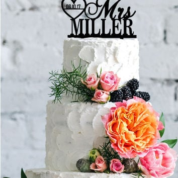 Personalized Mr & Mrs Last Name - Date Heart Custom Wedding Cake Topper Acrylic Real Wood Cake Topper Fancy Customized Wedding Topper