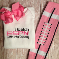 PINK I watch ESPN with my Daddy Onesuit, Football Leggings, and Bow Set