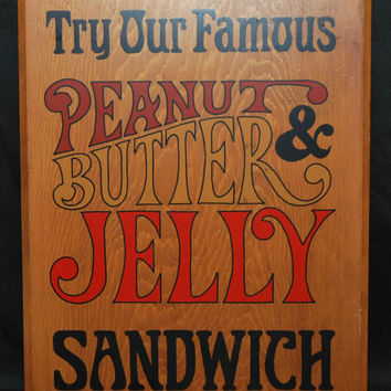 Vintage 1970's Try Our Famous Peanut Butter & Jelly Sandwich Wooden Sign, Country Cottage Kitchen, PBJ Sandwich Sign, Gift Idea, 15VH138