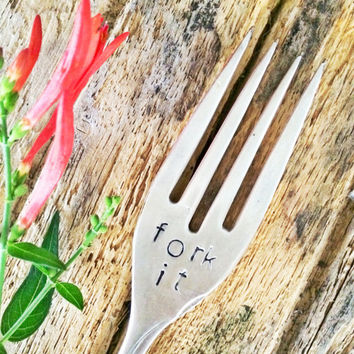 Fork It, Hand Stamped Fork, Dirty Gifts, Naughty Gifts, Inappropriate Gifts, Gag Gifts, Funny Gits, Adult Gifts, Adult Christmas Gifts