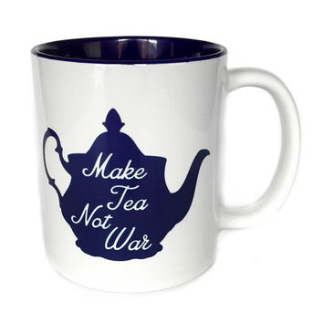 Make Tea Not War Teapot Mug