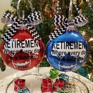 Retirement Party Gift - Where Every Day is a Saturday Glitter Xmas Tree Ornament Hanging Bulb with Ribbon Great gift with Box Included