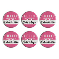 Carolyn Hello My Name Is Plastic Resin Button Set of 6
