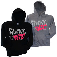 PLAY HARD  WIN BIG  Volleyball Hoodie