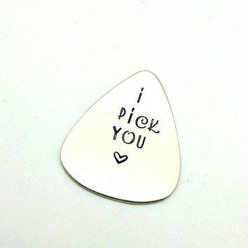 I Pick You Guitar Pick, Gift for Him, Gift for Boyfriend, Gift for Husband