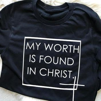 Summer Aesthetic Hipster Casual Tee My Worth Is Found In Christ T-Shirt Tumblr Christian Faith Tops Grunge Cotton Outfits Shirts