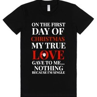 First Day Of Christmas My True Love Gave To Me Nothing Tee-T-Shirt