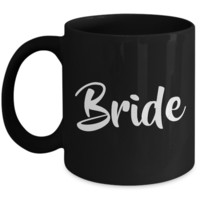 Bride Coffee Mug - Wedding Mugs - Wedding Gift - Black Coffee Mug