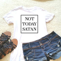 Not today satan quote t-shirt available in size s, med, large, and Xl for women