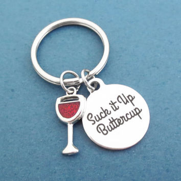 Suck it up Buttercup, Wine, Glass, Cup, key chain, Modern, Dainty, Minimal, Key ring, Birthday, Best friend, Gift, Jewelry, Accessory
