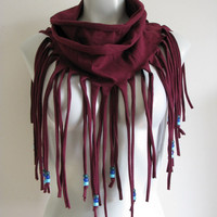 Maroon Fringe T Shirt Scarf with beads, bohemian infinity scarf