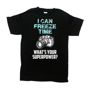 Photography Shirt Camera TShirt Gifts For Photographer T Shirt Funny T-Shirt Profession Occupation I Can Freeze Time Mens Ladies Tee - SA723