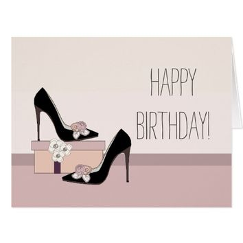 Happy birthday in style. High heel shoe design Card